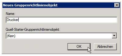 Druckverwaltung - Gruppenrichtlinie zur Druckerverteilung anlegen - Name der Gruppenrichtlinie angeben