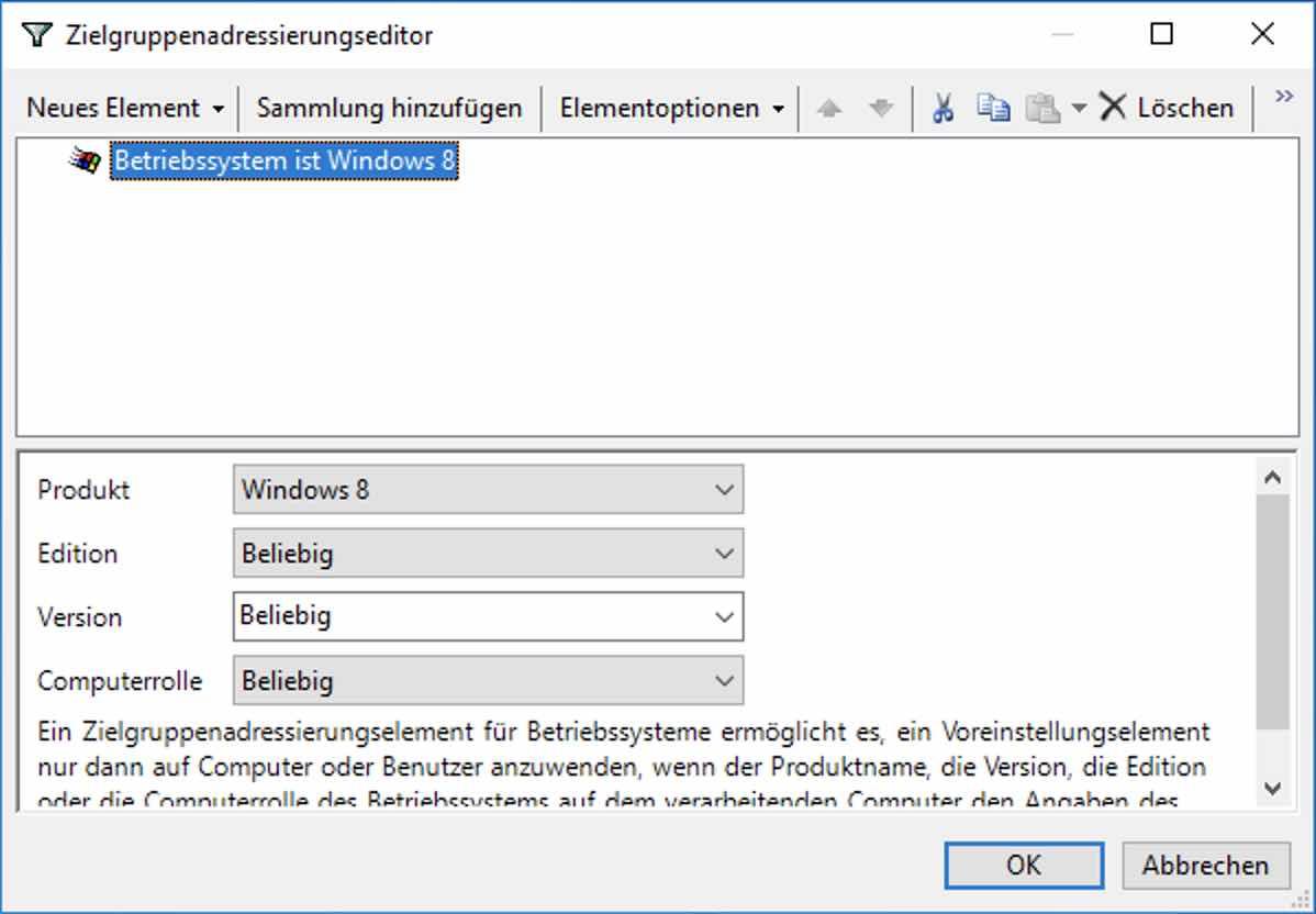 Zielgruppenadressierungseditor mit ausgewähltem Betriebssystem